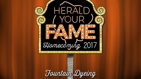 Thumbnail for entry Homecoming 2017: Fountain Dyeing