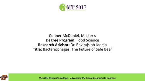 Thumbnail for entry Conner McDaniel, Master's: Bacteriophages: The Future of Safe Beef