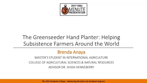 Thumbnail for entry 2017 3MP Finals - The Greenseeder Hand Planter: Helping Subsistence Farmers Around the World