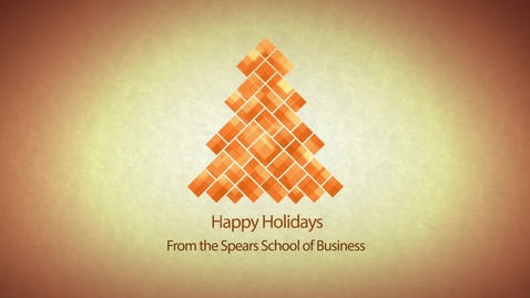 Thumbnail for entry Happy Holidays from the Spears School of Business