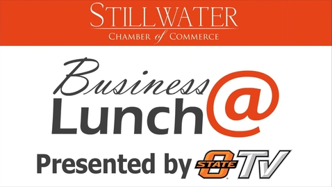 Thumbnail for entry January 9, 2015:  Stillwater Chamber of Commerce Business@Lunch featuring Gary Ridley, Oklahoma Department of Transportation