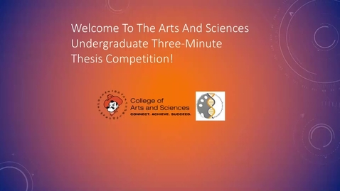Thumbnail for entry College of Arts & Sciences Undergraduate 3MT