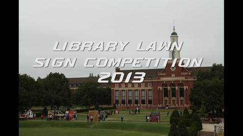Thumbnail for entry OSU Homecoming 2013 Library Lawn Sign Competition