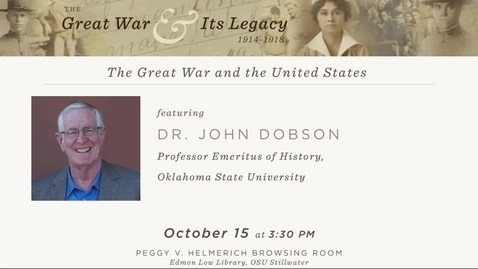 Thumbnail for entry The Great War and Its Legacy: Dr. John Dobson