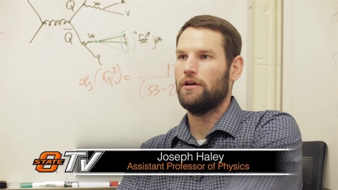 Thumbnail for entry OSU Physicist Dr. Joseph Haley
