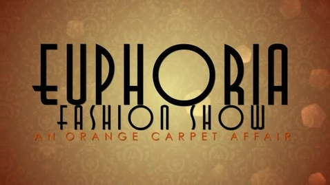 Thumbnail for entry Euphoria Fashion Show