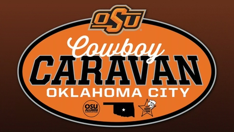 Thumbnail for entry 2015 Cowboy Caravan from OSU-OKC