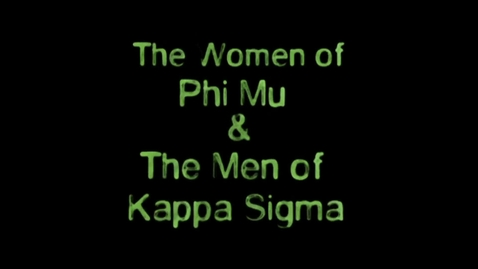 Thumbnail for entry Freshman Follies 2013: Phi Mu/Kappa Sigma