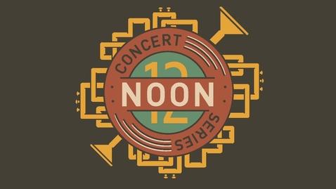 Thumbnail for entry Noon Concert Series: Saxophone Ensemble