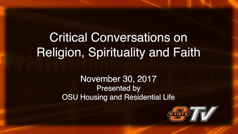 Thumbnail for entry Critical Conversations: Religion, Spirituality and Faith