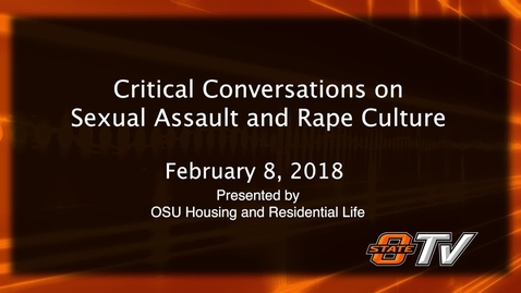 Thumbnail for entry Critical Conversations:  Sexual Assault and Rape Culture
