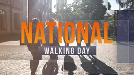 Thumbnail for entry National Walking Day 2019