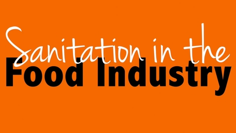 Thumbnail for entry Sanitation in the Food Industry