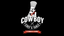 Thumbnail for entry Cowboy Chef's Table Featuring Josh Valentine