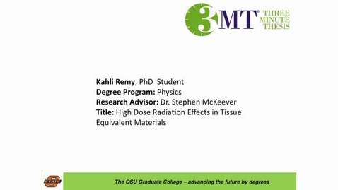Thumbnail for entry 2016 OSU 3MTâ Finals Presentation: Kahli Remy