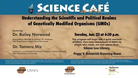 Thumbnail for entry Science Cafe: Understanding the Scientific and Political Realms of Genetically Modified Organisms (GMOs)