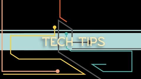 Thumbnail for entry Tech Tips: CTRL+C, V, X