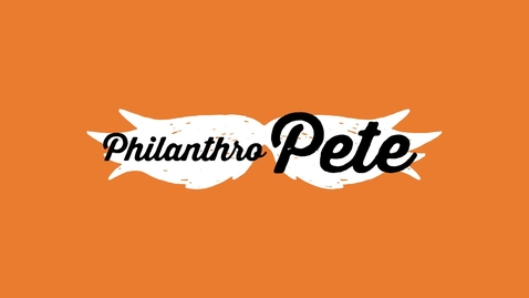 Thumbnail for entry PhilanthroPETE