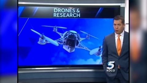 Thumbnail for entry IN THE NEWS: OSU researchers discusses drones and severe weather on KOCO in OKC