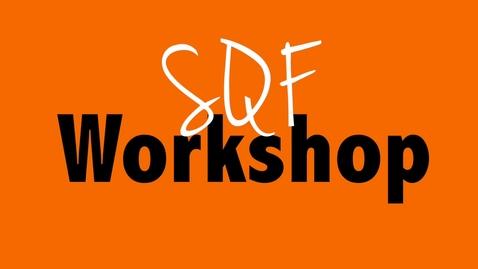 Thumbnail for entry SQF Workshop