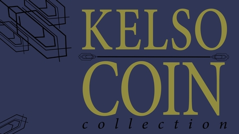 Thumbnail for entry The Dr. Bill F. & Jean Kelso Ancient Coin Collection