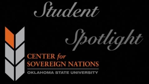 Thumbnail for entry Center for Sovereign Nations Student Spotlight   Kareesa Kennedy