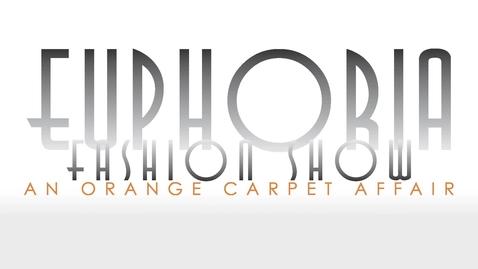 Thumbnail for entry Euphoria Fashion Show