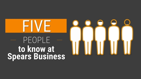 Thumbnail for entry Five People to Know at Spears Business
