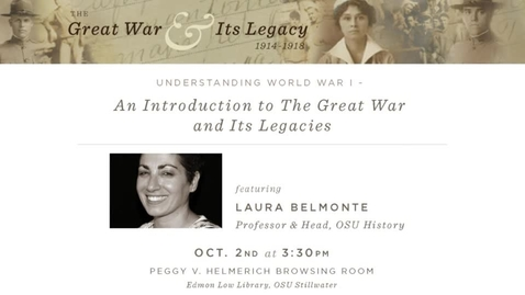 Thumbnail for entry The Great War and Its Legacy: Laura Belmonte