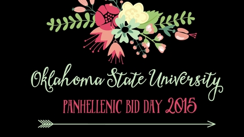 Thumbnail for entry OSU Panhellenic Bid Day 2015