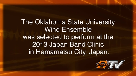 Thumbnail for entry PREVIEW:  OSU Wind Ensemble Performs in Japan