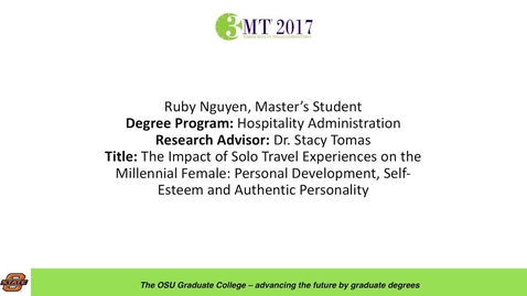 Thumbnail for entry Ruby Nguyen, Master's Student: The impact of Solo Travel Experiences on the Millennial Female: Personal Development, Self-Esteem and Authentic Personality