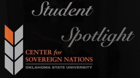Thumbnail for entry Center for Sovereign Nations Student Spotlight | Shayla Miller