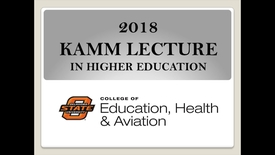 Thumbnail for entry 2018 Kamm Lecture for Higher Education