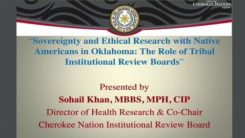Thumbnail for entry Sovereignty Speaks© 3: Ethical Research in Oklahoma - Dr. Sohail Khan