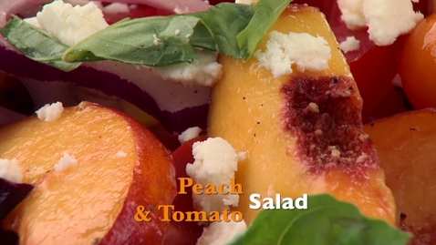 Thumbnail for entry OKG Recipe: Peach and Tomato Salad