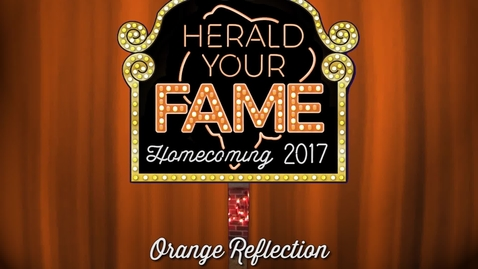 Thumbnail for entry Homecoming 2017: Orange Reflection