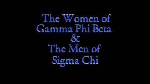 Thumbnail for entry 2013 Freshman Follies: Gamma Phi Beta/Sigma Chi
