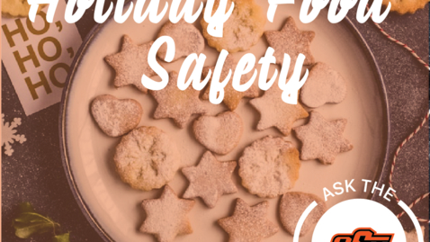 Thumbnail for entry Ask the Experts - Holiday Food Safety