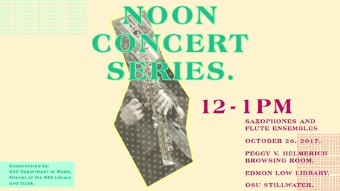 Thumbnail for entry Noon Concert Series: Saxophone