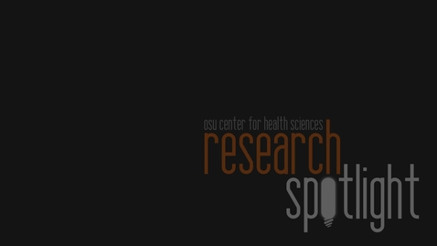 Thumbnail for entry OSU-CHS Research Spotlight: Jim Hess