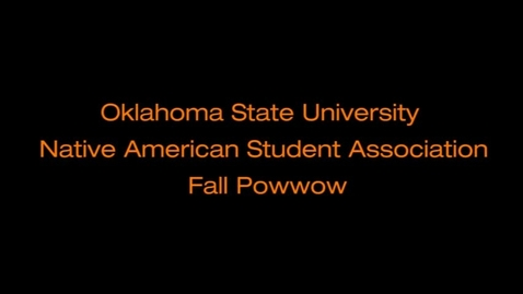 Thumbnail for entry OSU Native American Student Association Fall Powwow 2013