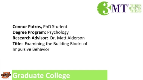 Thumbnail for entry 3 Minute Thesis: Connor Patros