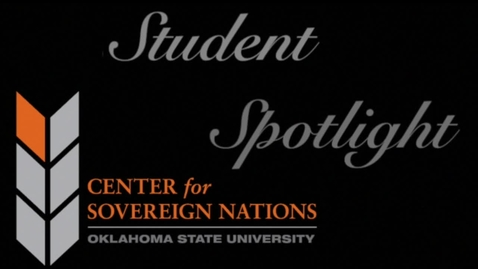 Thumbnail for entry Center for Sovereign Nations Student Spotlight | ShawnDea Dunzy