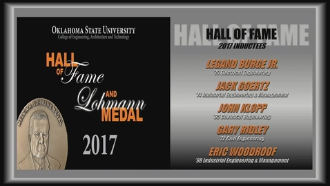 Thumbnail for entry REBROADCAST: 2017 College of Engineering, Architecture and Technology Hall of Fame/Lohmann Medal Awards
