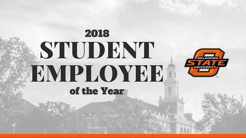 Thumbnail for entry 2018 OSU Student Employee of the Year Awards Ceremony