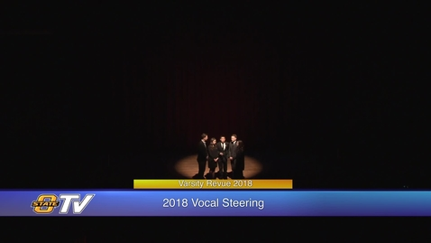 Thumbnail for entry Varsity Revue 2018:  Vocal Steering Performance