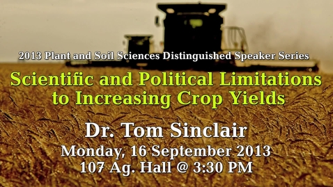 Thumbnail for entry Scientific and Political Limitations to Increasing Crop Yields