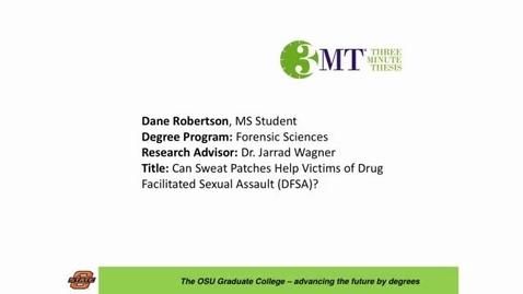 Thumbnail for entry 2016 OSU 3MTâ Finals Presentation: Dane Robertson