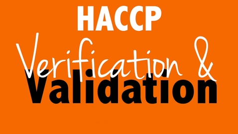 Thumbnail for entry HACCP Verification & Validation